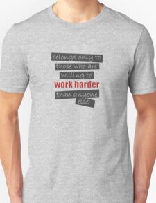 WORK HARDER THAN OTHER T-Shirt