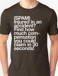 (Spam) Injured! (White type) T-Shirt