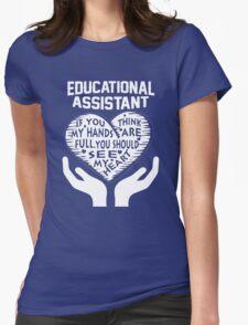 Educational Assistant  T-Shirt
