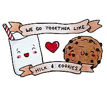 we go together like milk and cookies Photographic Print