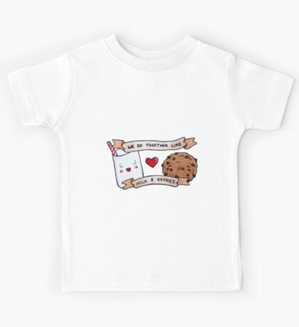 we go together like milk and cookies Kids Tee