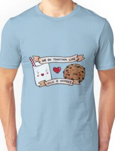 we go together like milk and cookies Unisex T-Shirt