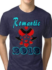 °•Ƹ̵̡Ӝ̵̨̄Ʒ♥Romantic 2013 Splendiferous Clothing & Stickers♥Ƹ̵̡Ӝ̵̨̄Ʒ•° Tri-blend T-Shirt