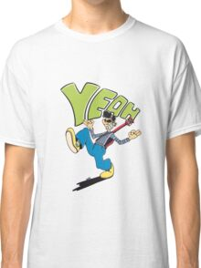 Yeah! It's Rock 'n Roll! Classic T-Shirt