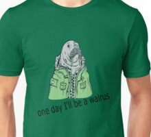 one day I'll be a walrus revamped Unisex T-Shirt