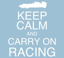 Keep Calm and Carry On Racing (car) Kids Tee