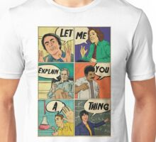 Let me explain Unisex T-Shirt