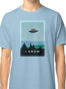 I KNOW! Classic T-Shirt