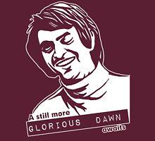 Still more Glorious Dawn - Dark T T-Shirt