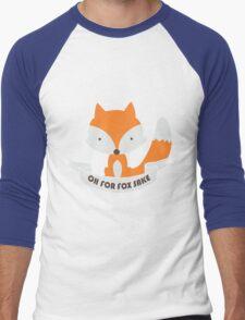 Oh For Fox Sake Girls funny nerd geek geeky Men's Baseball ¾ T-Shirt