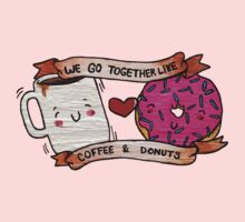 We go together like Coffee and Donuts Baby Tee
