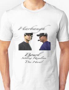 Harbaugh Bowl-Sibling Rivalries Die Hard Unisex T-Shirt
