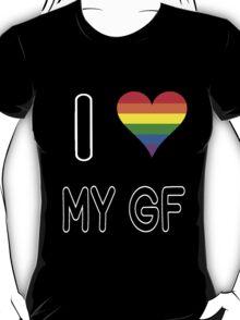 I <3 My GF T-Shirt