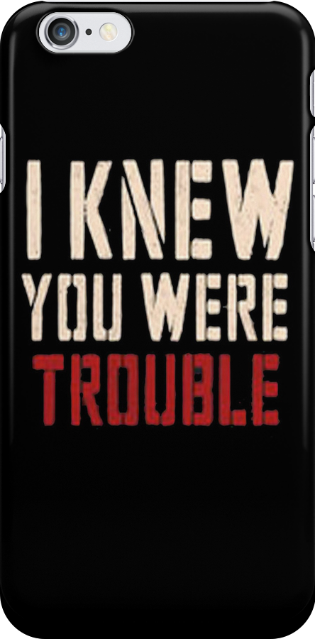 Taylor Swift: I knew you were trouble - Iphone case  by sullat04
