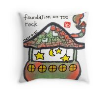 Founded on The Rock Throw Pillow