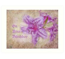 on your birthday for cheryl Art Print
