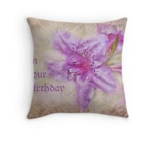 on your birthday for cheryl Throw Pillow