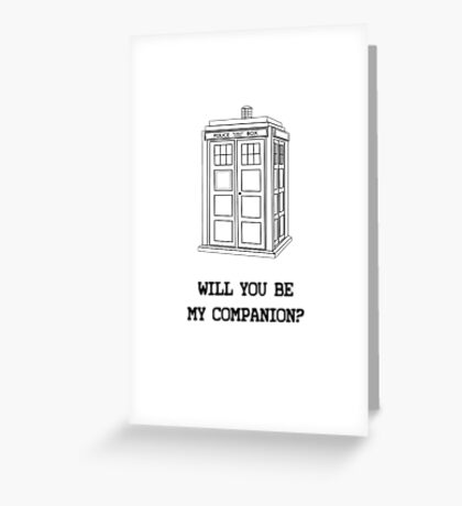 Will you be my companion? Greeting Card