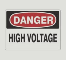 Danger high voltage by Mudman