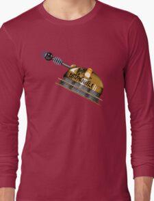 Born to Exterminate! Long Sleeve T-Shirt