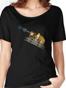Born to Exterminate! Women's Relaxed Fit T-Shirt