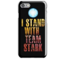 I stand with Team Stark iPhone Case/Skin