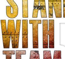 I stand with Team Stark Sticker