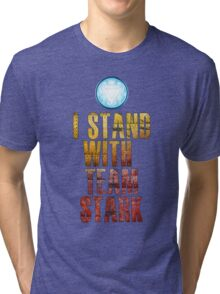 I stand with Team Stark Tri-blend T-Shirt