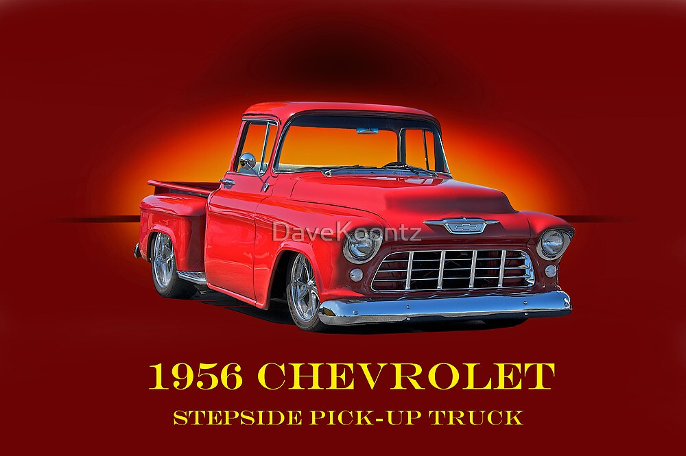 1956 Chevrolet Stepside Pick-Up Truck by DaveKoontz