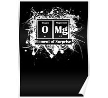 OMG - The Element of Surprise  Poster