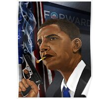 Barack Obama: Commander in Chief of Coolness & Badassery Poster