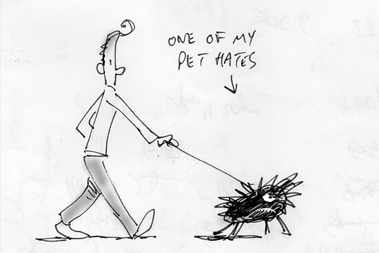 pet hate by Matt Mawson
