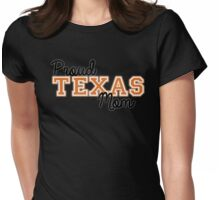 Proud Texas Mom for Dark Backgrounds Womens Fitted T-Shirt