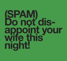(Spam) Disappoint your wife! (Black type) by poprock