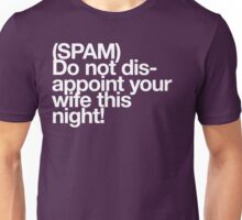 (Spam) Disappoint your wife! (White type) Unisex T-Shirt