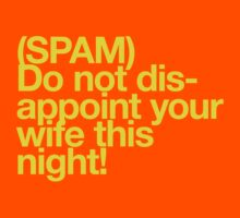 (Spam) Disappoint your wife! (Yellow type) by poprock