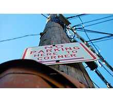 No Parking Sign Photographic Print