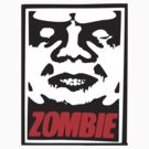 ZOMBIE Propaganda Poster by BUB THE ZOMBIE