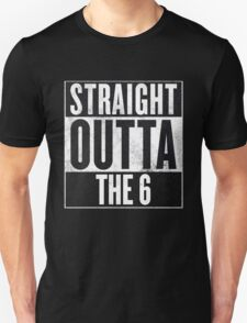 Straight Outta The 6 - Drake Toronto T-Shirt