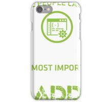 The most people call me programmer, the most important call me Daddy iPhone Case/Skin