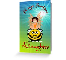 Happy Birthday Daughter card Greeting Card