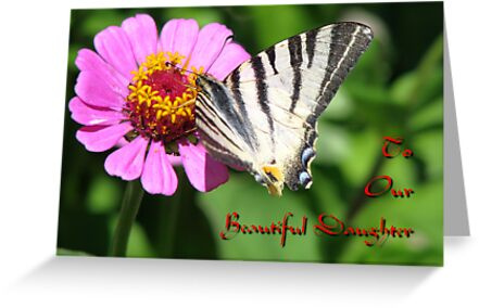 To Our Beautiful Daughter card by Dennis Melling