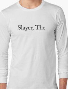 Slayer, The (Black) Long Sleeve T-Shirt