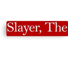 Slayer, The (white) Canvas Print