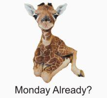 cute baby giraffe Monday Already? tee   Kids Tee
