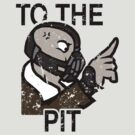To The Pit by Baznet