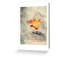 We Welcome The New Year - Rainer Maria Rilke Greeting Card