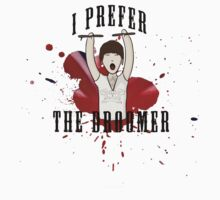 I Prefer The Droomer by msnenaface