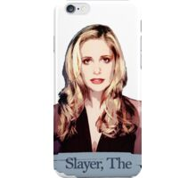 Buffy: Slayer, The iPhone Case/Skin