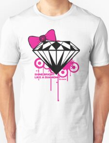 Shine Bright Like a Diamond! in Luxury!! Girls!!! :D Unisex T-Shirt